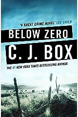 Below Zero (Joe Pickett series Book 9) Kindle Edition
