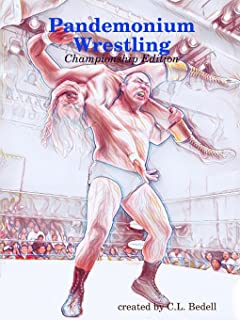 Pandemonium Wrestling - Championship Edition