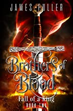 Fall of a King: Brothers of Blood