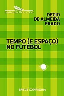 Tempo (e espaço) no futebol