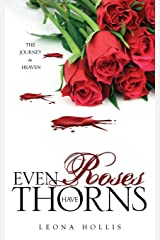 Even Roses Have Thorns Paperback