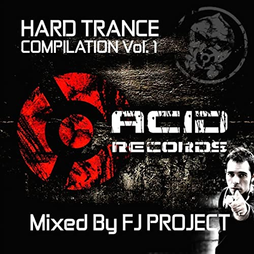 Hard Trance Compilation (Mixed By FJ Project) by Various