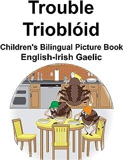 English-Irish Gaelic Trouble/Trioblóid Children's Bilingual Picture Book
