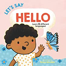 Let's Say Hello (Baby's First Language Book)