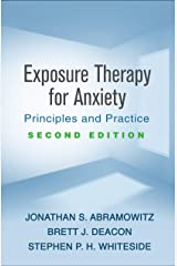 Exposure Therapy for Anxiety, Second Edition: Principles and Practice (English Edition) Format Kindle