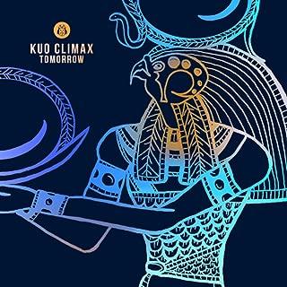 Best kuo climax tomorrow dennis cruz remix Reviews