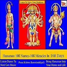 Hanuman 108 Names-108 Miracles in 108 Days