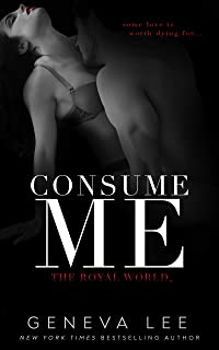 Consume Me (Royal World Book 3)