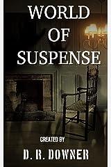 World Of Suspense: Beware. Be very, very aware (Box Set- Suspense Book 1) Kindle Edition