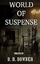 World Of Suspense: Beware. Be very, very aware (Box Set- Suspense Book 1)