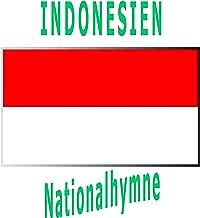 Indonesien - Indonesia Raya - Indonesische Nationalhymne (Großartiges Indonesien)