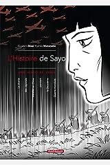L'HISTOIRE DE SAYO T1 (L'Histoire de Sayo, 1) (French Edition) Paperback