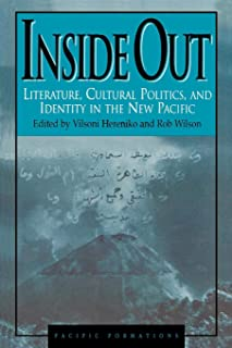 Inside Out: Literature, Cultural Politics, and Identity in the New Pacific (Pacific Formation , No 119) (Pacific Formations: Global Relations in Asian and Pacific Perspectives)