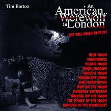 American Werewolf In London - The Full Moon Playlist
