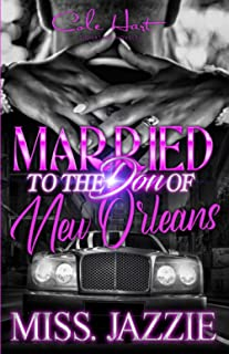 Married To The Don Of New Orleans: An African American Romance