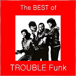The Best of Trouble Funk