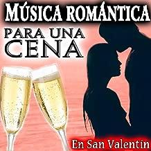 Música Romántica para una Cena en San Valentín