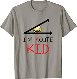 I'm Acute Kid T-Shirt Funny Cool Math Cute