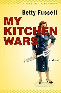 My Kitchen Wars: A Memoir (At Table)