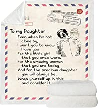 Premium Blanket to My Daughter Durable Comfortable for Home Textiles Dreamlike Gift Blanket,70x100cm(27.6 * 39in)