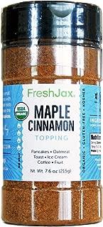 FreshJax Premium Gourmet Organic Spice Blends (Organic Maple Cinnamon: Topping)