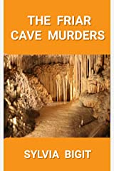 The Friar Cave Murders Kindle Edition