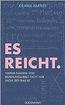 Es reicht.: Warum Familien- und Beziehungsarbeit nicht nur Sache der Frau ist (German Edition)