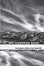 Written Here: The Community of Writers Poetry Review 2018