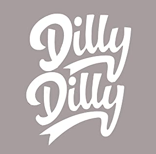 Dilly Dilly Vinyl Decal Sticker 75114 5.5