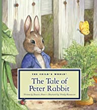 The Tale of Peter Rabbit (Classic Tales by Beatrix Potter)