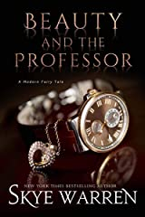 Beauty and the Professor (A Modern Fairy Tale Duet Book 1) Kindle Edition