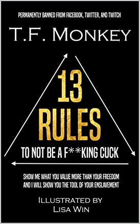 13 Rules: To Not Be A F**king Cuck