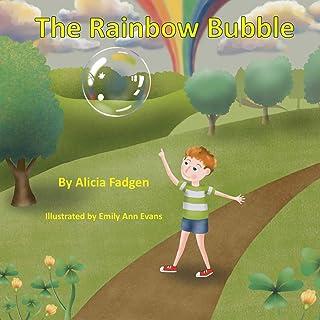 The Rainbow Bubble