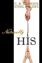Naturally His: Naturally His Series - Book 1