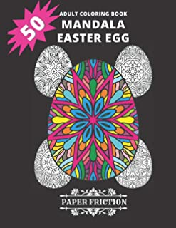 50 Mandala Easter Egg Adult Coloring book: Collection of 50 Intricate Easter Eggs Mandala Coloring book for an adult Stres...