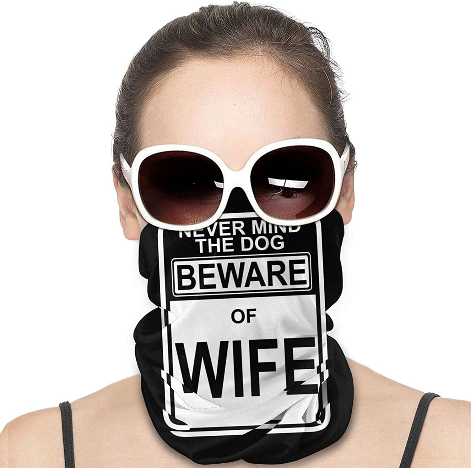 Beware of Wife Forget The Dog Round Neck Gaiter Bandnas Face Cover Uv Protection Prevent bask in Ice Scarf Headbands Perfect for Motorcycle Cycling Running Festival Raves Outdoors