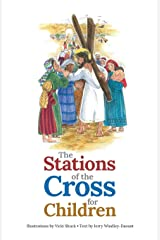 The Stations of the Cross for Children Paperback