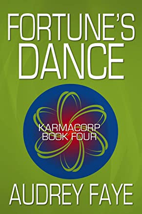 Fortune's Dance (KarmaCorp Book 4)