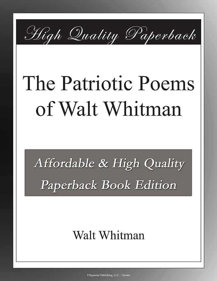 爆弾トーン軌道The Patriotic Poems of Walt Whitman