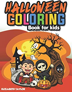 HALLOWEEN COLORING BOOK FOR KIDS: A Beautiful Collection of 60+ Halloween Illustrations for Hours of Fun! Scary Monsters, ...