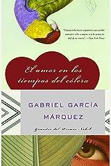 El amor en los tiempos del cólera (Spanish Edition) Kindle Edition