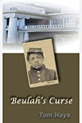 Beulah's Curse (316 East Boulevard Book 2) Kindle Edition