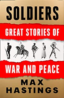 Soldiers: Great Stories of War and Peace