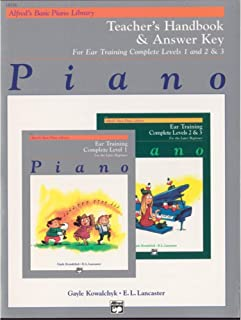 Alfred's Basic Piano Course: Ear Training Teacher's Handbook and Answer Key, Complete Levels 1-3