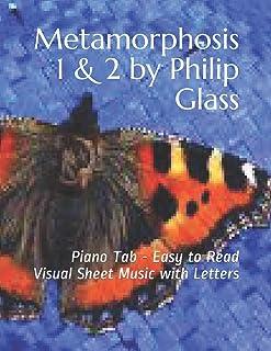 Metamorphosis 1 & 2 by Philip Glass: Piano Tab - Eas
