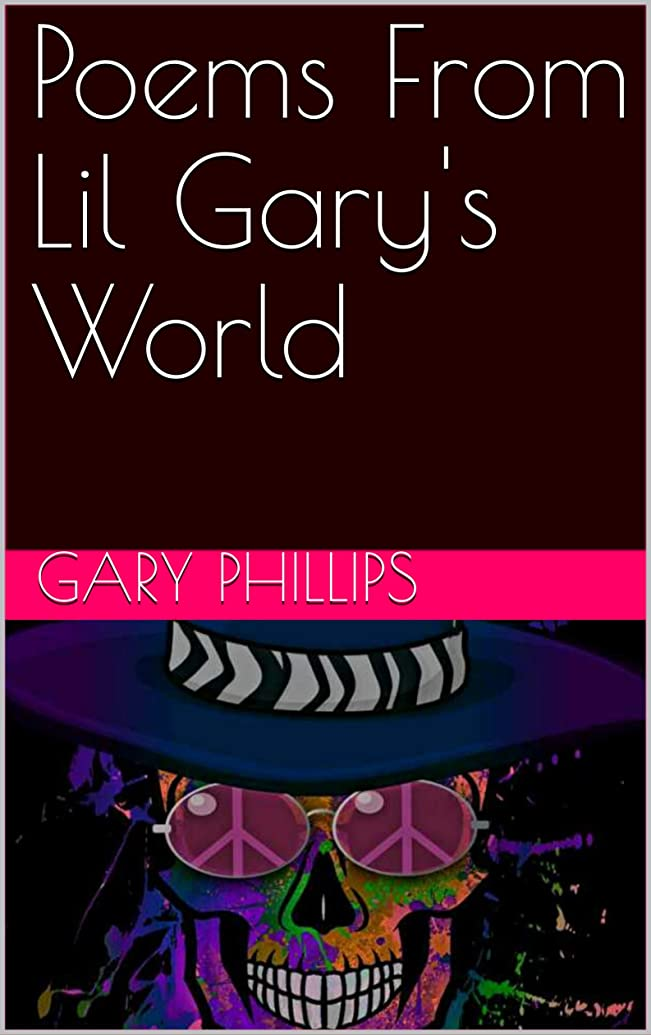 特徴体ランダムPoems From Lil Gary's World (English Edition)