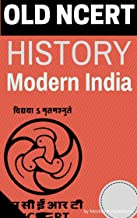 Old NCERT History Modern India (mobile friendly version) (by Bipin Chandra): For UPSC/IAS/CSAT/CDS/NDA/NET