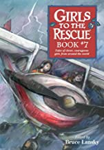 Girls to the Rescue, Book #7: Tales of Clever, Courageous Girls from Around the World