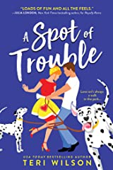 A Spot of Trouble: Sidesplitting Enemies-to-Lovers Romantic Comedy (Turtle Beach Book 1) Kindle Edition