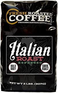 Fresh Roasted Coffee LLC, Italian Roast Espresso Coffee, Whole Bean, 2 Pound Bag